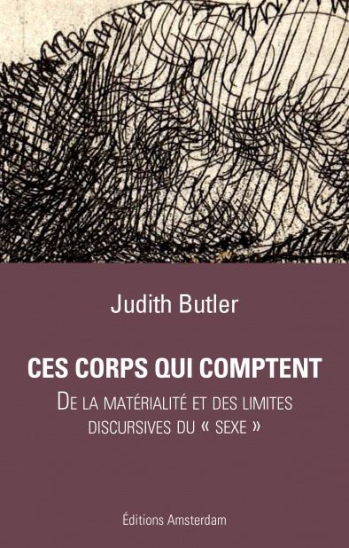 Ces corps qui comptent — Judith Butler