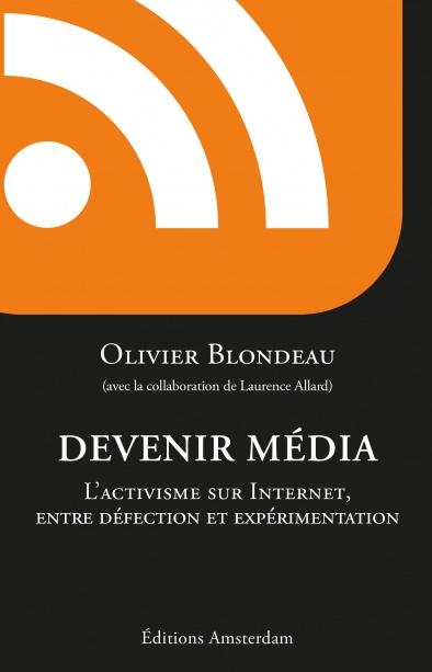 Devenir Média — Olivier Blondieau