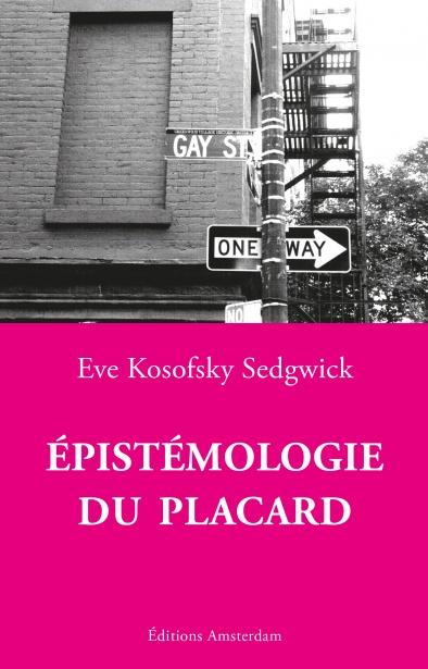 Épistémologie du placard — Eve Kosowsky Sedgwick