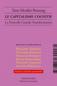 Le Capitalisme cognitif — Yann Moulier Boutang