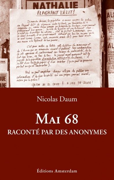 Mai 68 raconté par des anonymes — Nicolas Daum