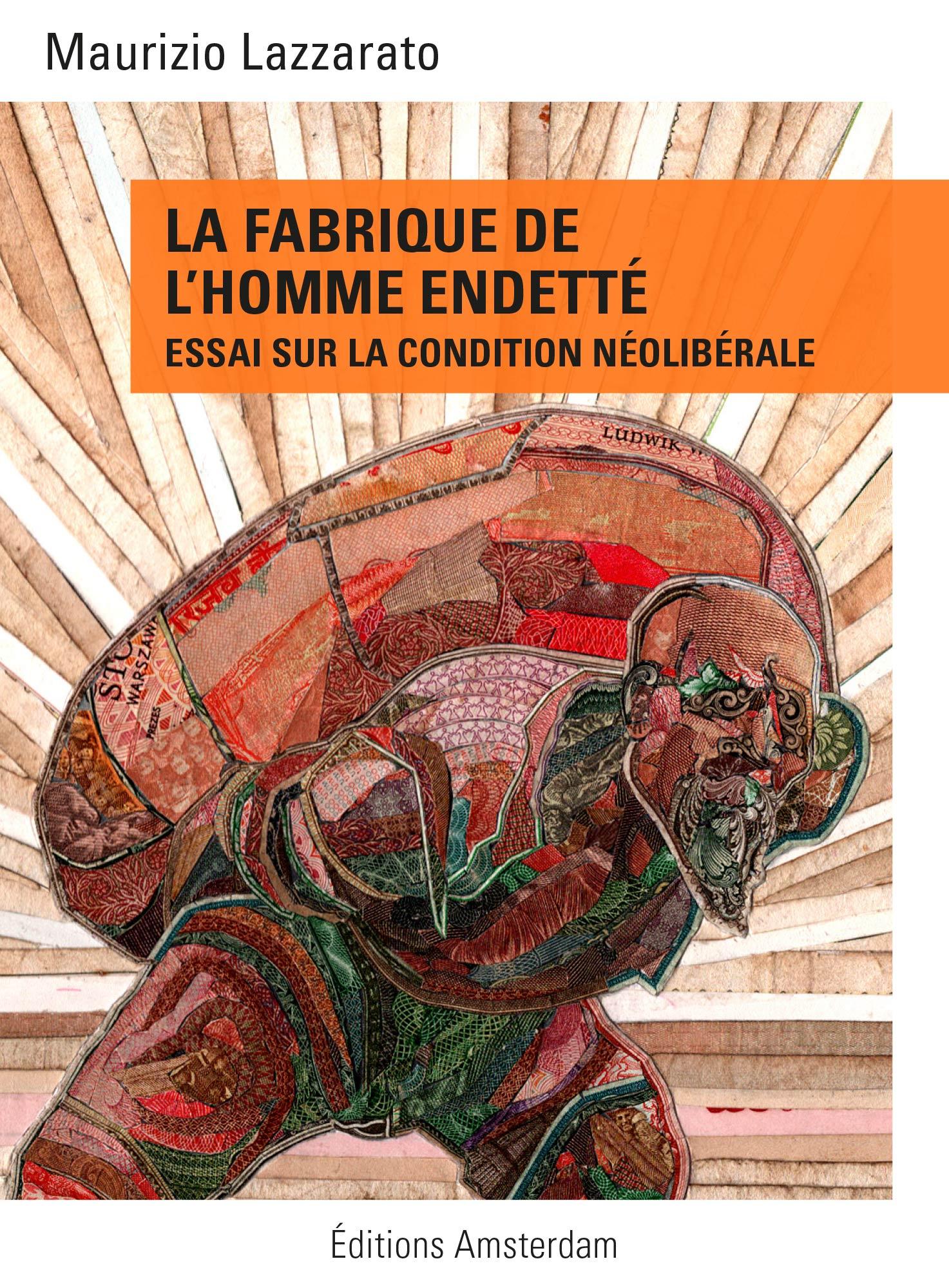 """Résultat de recherche d'images pour """"La fabrique de l'homme endetté : Essai sur la condition néolibérale - Maurizio Lazzarato"""""""