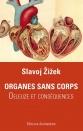 Organes sans corps — Slavoj Zizek