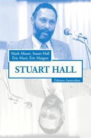Stuart Hall — Mark Alizart, Stuart Hall, Éric Macé, Éric Maigret