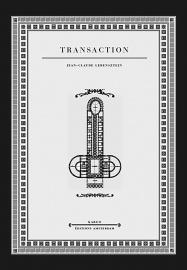 Transaction — Jean-Claude Lebensztejn