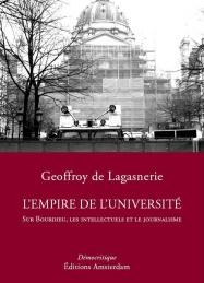 L'Empire de l'université — Geoffroy de Lagasnerie