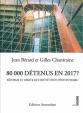 editions-amsterdam-80000-detenus-jean-bérard-gilles-chantraine-