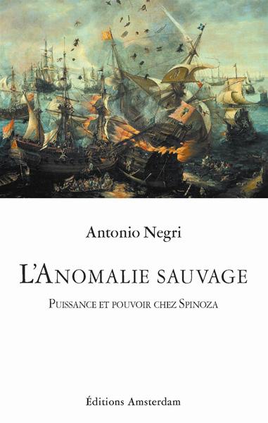 editions-amsterdam-anomalie-sauvage-antonio-negri