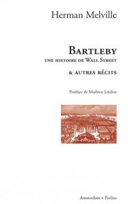 editions-amsterdam-bartleby-poche-herman-melville