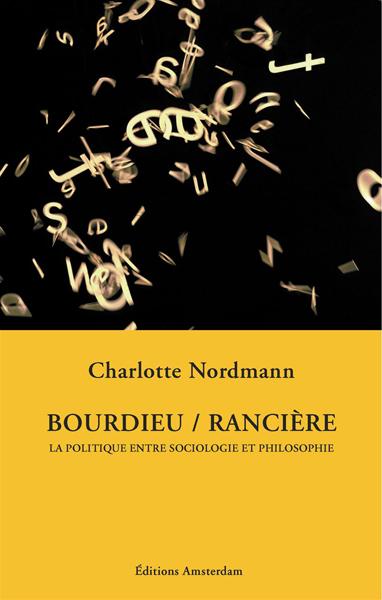 editions-amsterdam-bourdieu-ranciere-charlotte-nordmann