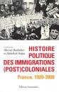 editions-amsterdam-histoire-politique-des-immigrations-postcoloniales-ahmed-boubeker-abdellali-hajjat