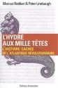 editions-amsterdam-hydre-aux-mille-tetes-rediker-linebaugh-