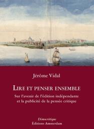 editions-amsterdam-lire-et-penser-ensemble-jerome-vidal