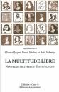 editions-amsterdam-multitude-libre-chantal-jaquet-pascal-severac-ariel-suhamy-