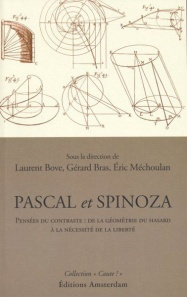 editions-amsterdam-pascal-et-spinoza-laurent-bove-gerard-bras-eric-mechoulan