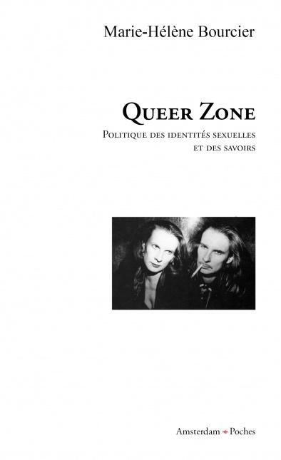 editions-amsterdam-queer-zones-1-marie-helene-bourcier-poche